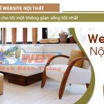 Thiết Kế Website Nội Thất Dịch Vụ Chuyên Nghiệp Uy Tín