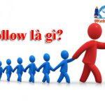 Follow Là Gì? Tác Dụng Của Follow đối Với Mạng Xã Hội?