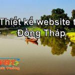 Thiết Kế Website Tại Đồng Tháp Giá Rẻ Chuẩn Seo, Chuẩn Mọi Thiết Bị Di động.