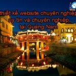 Thiết kế website tại Quảng Nam chuẩn seo, giá rẻ và uy tín