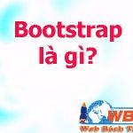 Bootstrap Là Gì? Khái Niệm Và ưu điểm Của Bootstrap