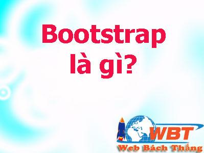 bootstrap là gì