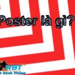 Poster Là Gì