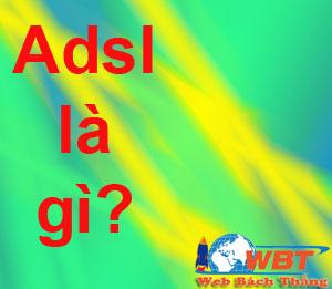 adsl là gì