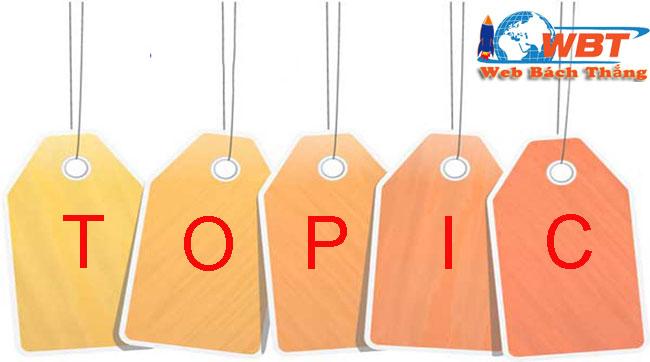 TOPIC là gì? khái niệm và  các chức năng của topic