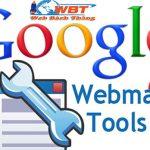 Google Webmaster Tool Là Gì? Cách Cài đặt Google Webmaster Tool Ra Sao?