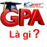 GPA Là Gì? điểm Số GPA Có Thực Sự Là Quan Trọng Không?