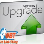 Update là gì ? Nghĩa của update trong các lĩnh vực công nghệ