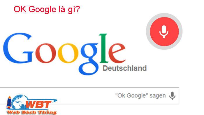 ok google là gì