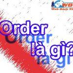 Order Là Gì