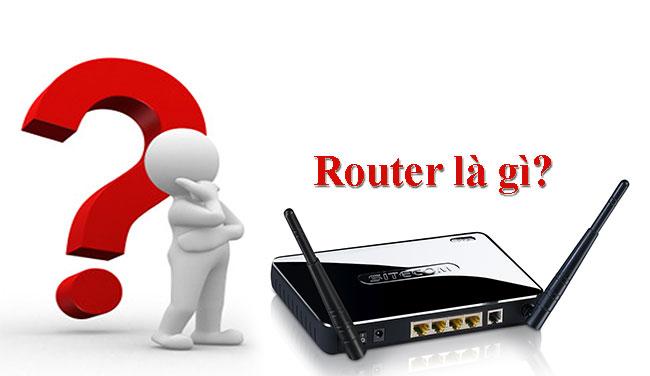 Router Là Gì? Chức Năng Của Router Là Gì? Tìm Hiểu Về Router.