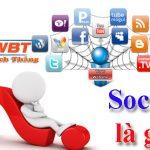 Social Là Gì? Social Media Marketing Là Gì? Social Có Tác Dụng Gì?