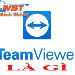 Teamviewer là gì? Khái niệm định nghĩa Teamviewer làm việc như thế nào