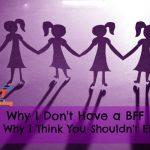 BFF Là Gì? Làm Thế Nào để Có được Những Best Friend Forever