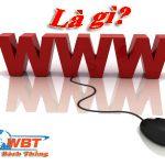 WWW là gì? www ảnh hưởng như thế nào đến SEO?