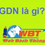 GDN là gì? và ưu điểm nhược điểm của GDN?