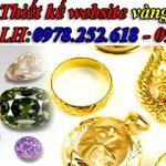 Thiết kế website vàng bạc đá quý chuẩn seo dễ lên TOP Google.