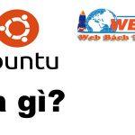 Ubuntu Là Gì? Và Tính Năng Của Ubuntu Sẽ Là Gì?