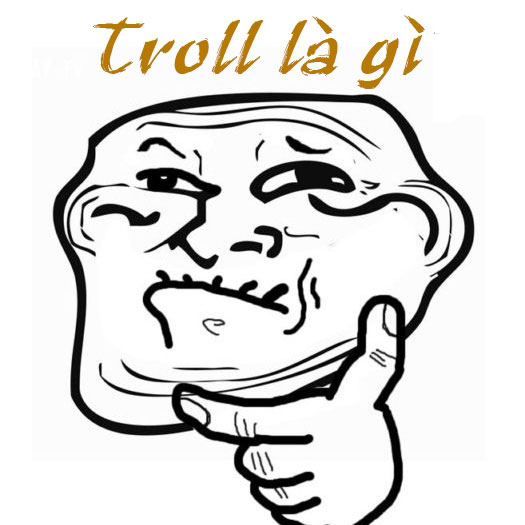 troll là gì