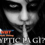 Cryptic là gì? Creepypasta là gì? Tại sao nó lại khiến bạn tò mò đến vậy?