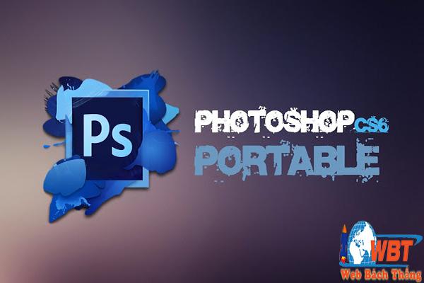 Hướng Dẫn Cài đặt Và Tải Photoshop CS6 Portable Nhanh Chóng
