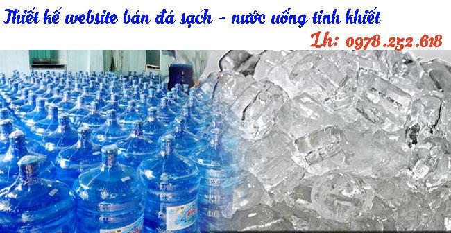 Thiết Kế Website Bán đá Sạch Nước Tinh Khiết Chuyên Nghiệp.