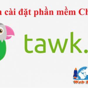 Hướng Dẫn Cài đặt Phần Mềm Chát Trực Tuyến Tawk.to
