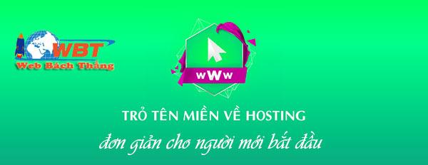 Cách trỏ tên miền về hosting đơn giản nhất
