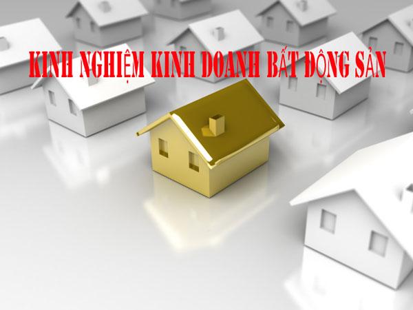 Kinh nghiệm kinh doanh bất động sản