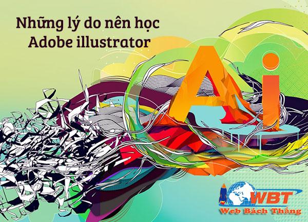 Những lý do bạn nên học phần mềm adobe illustrator