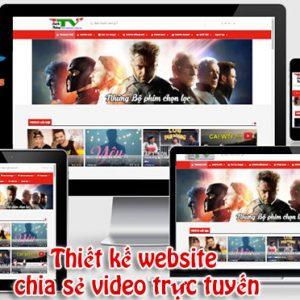 Thiết Kế Website Chia Sẻ VIDEO Trực Tuyến