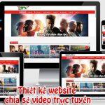 Thiết Kế Website Chia Sẻ Video Giá Rẻ Chuyên Nghiệp Nhất