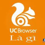 UC Browser Là Gì? Uc Có Những Tính Năng Gì Hữu ích Trên Smartphone
