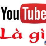 Youtube Là Gì