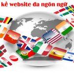 Thiết Kế Website đa Ngôn Ngữ Tích Hợp Nhiều Tính Năng Cần Thiết.