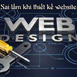 Sai lầm cần tránh khi thiết kế website mà bạn cần lưu ý