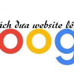 Cách đưa Website Lên Google Nhanh Nhất đơn Giản Dễ Làm