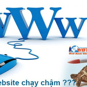 Tại Sao Website Chạy Chậm