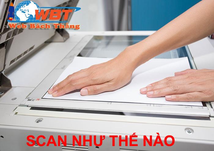 Cách Scan tài liệu như thế nào