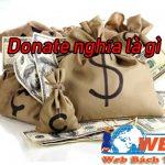 Donate Là Gì Trên Stream, Youtube Và Cách Donate Như Thế Nào ?