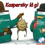 Kaspersky Là Gì? Cách Cài đặt Và Kích Hoạt Kaspersky Như Thế Nào?
