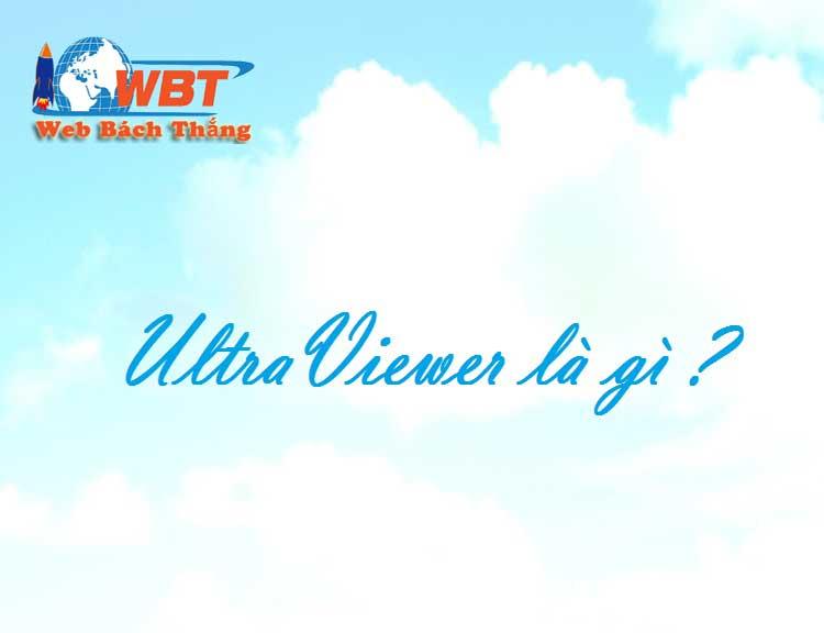 UltraViewer là gì mà nhiều người sử dụng như vậy