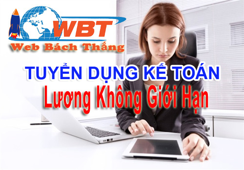 Cần Tuyển Dụng Nhân Viên Kế Toán Tại Hà Nội Không Cần Kinh Nghiệm