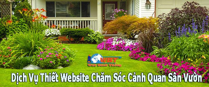 Dịch Vụ Thiết Kế Website Chăm Sóc Cảnh Quan Sân Vườn